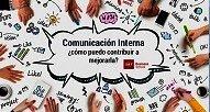 Comunicación Interna ¿cómo puedo contribuir a mejorarla?