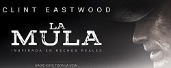 """""""La Mula,"""" El Regreso De Clint Eastwood"""