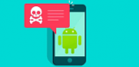 ¿Te preocupa tu seguridad? Deberías eliminar estas 24 aplicaciones de tu dispositivo Android
